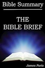 The Bible Brief af James Paris