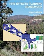 Fire Effects Planning Framework