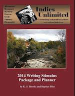 Indies Unlimited 2014 Writing Stimulus Package and Planner
