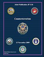 Joint Publication Jp 3-26 Counterterrorism 13 November 2009