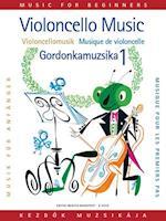 Violoncello Music for Beginners/Violoncellomusik fur Anganger/Musique de violoncelle pour les premiers pas/Gordonkamuzsika kezdok szamara (nr. 1)