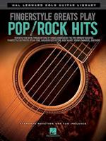 Fingerstyle Greats Play Pop/Rock Hits (Hal Leonard Solo Guitar Library)