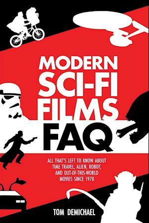 Bog, paperback Modern Sci-Fi Films FAQ af Tom Demichael