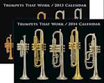 Trumpets That Work 2013 & 2014 Calendar
