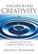 Unlocking Creativity (Music Pro Guides)