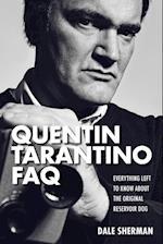 Quentin Tarantino FAQ af Dale Sherman