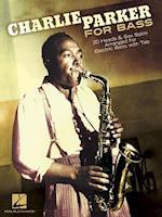 Charlie Parker for Bass af Charlie Parker