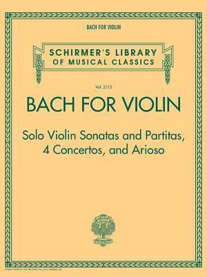 Bog, paperback Bach for Violin - Sonatas and Partitas, 4 Concertos, and Arioso