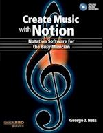 Create Music with Notion (Quick Pro Guides)