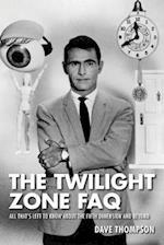 The Twilight Zone FAQ (FAQ Series)