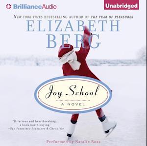 Joy School af Elizabeth Berg
