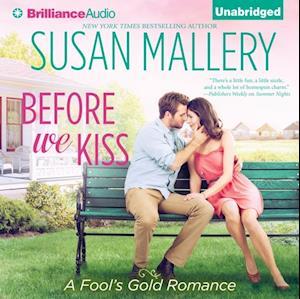 Before We Kiss af Susan Mallery