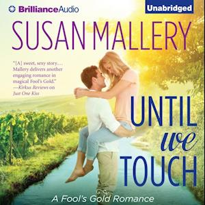 Until We Touch af Susan Mallery