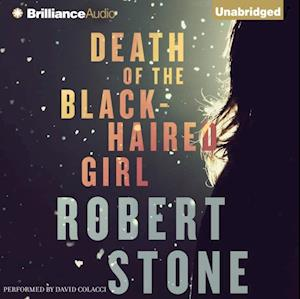 Death of the Black-Haired Girl af Robert Stone