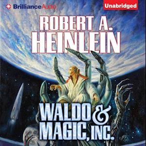 Waldo & Magic, Inc. af Robert A. Heinlein