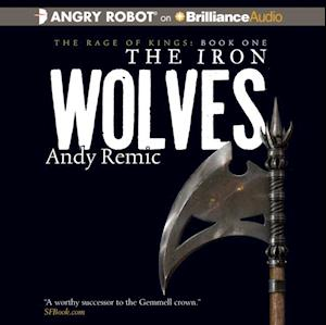 Iron Wolves af Andy Remic