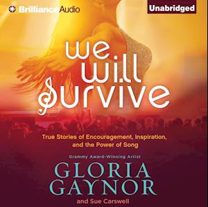 We Will Survive af Gloria Gaynor, Sue Carswell