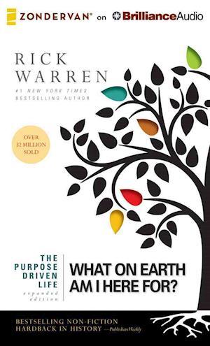 Lydbog CD What on Earth Am I Here For? af Rick Warren