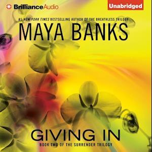 Giving In af Maya Banks