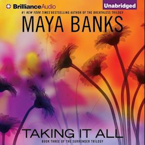Taking It All af Maya Banks