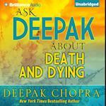 Ask Deepak About Death & Dying (Ask Deepak)