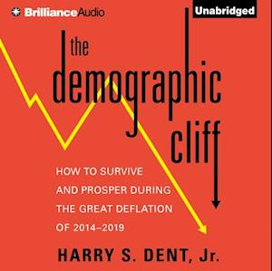 Demographic Cliff af Jr. Harry S. Dent