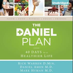 Daniel Plan af D.Min. Rick Warren, M.D. Mark Hyman, M.D. Daniel Amen