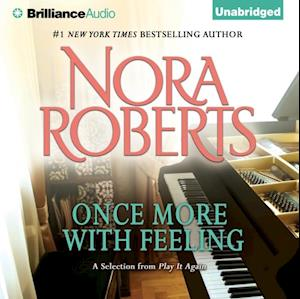 Once More with Feeling af Nora Roberts