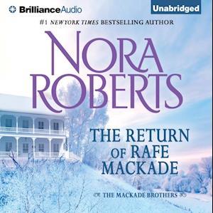 Return of Rafe MacKade af Nora Roberts