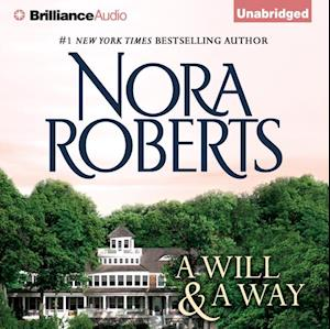 Will and a Way af Nora Roberts