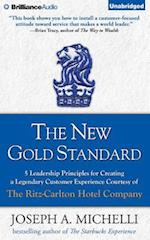 The New Gold Standard af Joseph A. Michelli