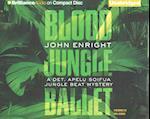 Blood Jungle Ballet af John Enright