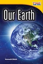 Our Earth (Library Bound) (Early Fluent Plus) af Kenneth Walsh