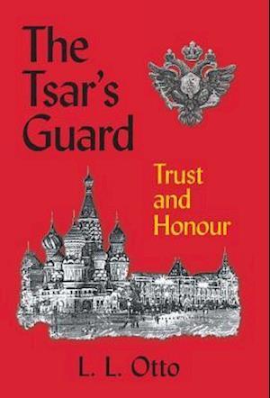 The Tsar's Guard