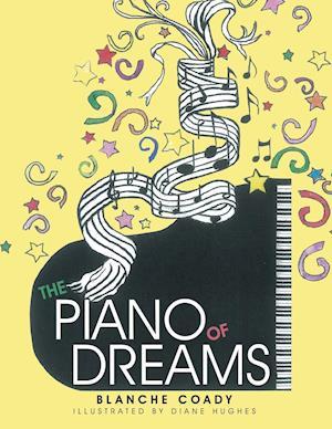 The Piano of Dreams