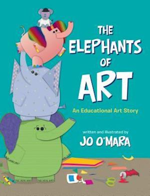 Bog, hardback The Elephants of Art af Jo O'Mara
