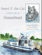 Sweet P. the Cat Lives on a Houseboat af Joan Durbin