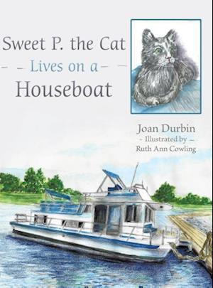 Bog, hardback Sweet P. the Cat Lives on a Houseboat af Joan Durbin