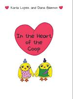 In the Heart of the Coop