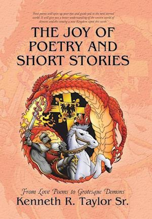 The Joy of Poetry and Short Stories: From Love Poems to Grotesque Demons