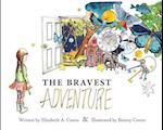 The Bravest Adventure