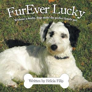Bog, paperback Furever Lucky af Felicia Filip