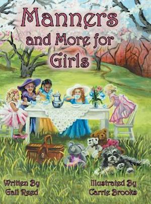 Bog, hardback Manners and More for Girls af Gail Reed