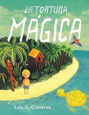 Bog, paperback La Tortuga Magica af Luis Cisneros