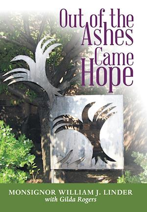 Out of the Ashes Came Hope: With Gilda Rogers