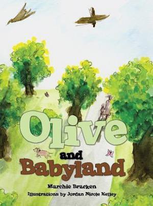 Bog, hardback Olive and Babyland af Marchie Bracken
