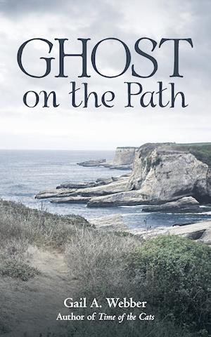 Bog, hæftet Ghost on the Path af Gail a. Webber