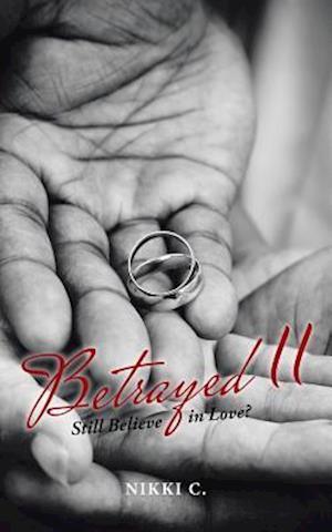 Bog, paperback Betrayed II af Nikki C.