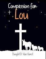 Compassion for Lou