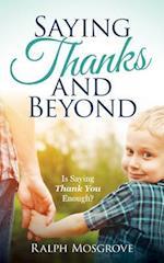 Saying Thanks and Beyond: Is Saying Thank You Enough?